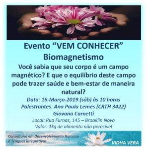VEM CONHECER: Biomagnetismo (16.Mar.2019)